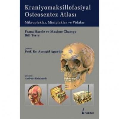 Kraniyomaksillofasiyal Osteosentez Atlası