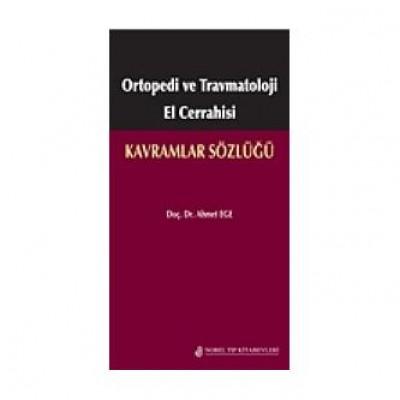 Ortopedi ve Travmatoloji El Cerrahisi Kavramlar Sözlüğü
