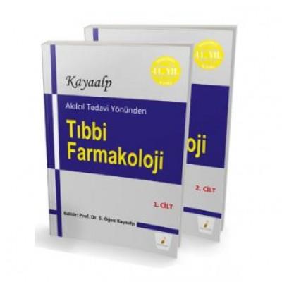 Oğuz Kayaalp - Akılcıl Tedavi Yönünden Tıbbi Farmakoloji 1-2