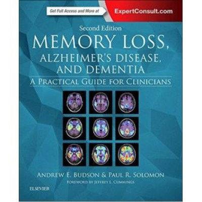 Memory Loss, Alzheimer's Disease, and Dementia, 2nd Edition