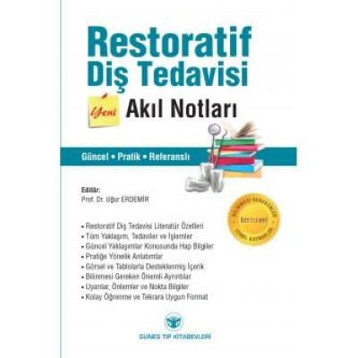 Restoratif Diş Tedavisi Akıl Notları