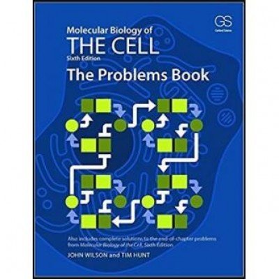 Molecular Biology of the Cell: The Problem Book