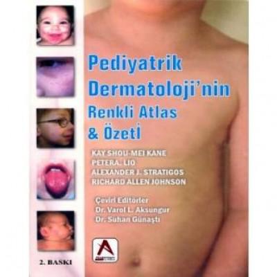 Pediyatrik Dermatoloji'nin Renkli Atlas Özeti