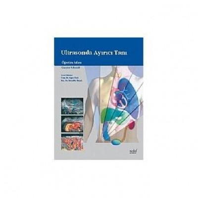 Ultrasonda Ayırıcı Tanı Öğretim Atlası