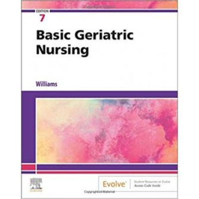 Basic Geriatric Nursing 7th Edition