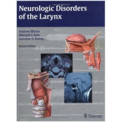 Neurologic Disorders of the Larynx 2nd Edition
