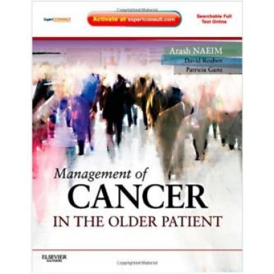 Management of Cancer in the Older Patient: Expert Consult - Online and Print,