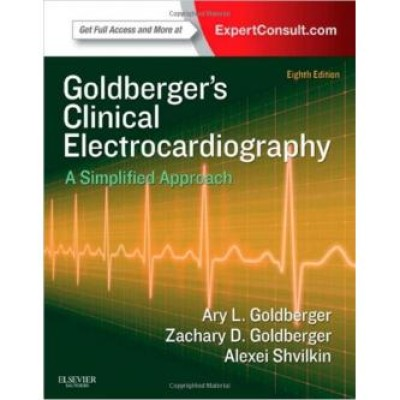 Clinical Electrocardiography: A Simplified Approach, 8e