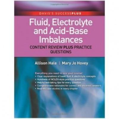 Fluid, Electrolyte, and Acid-Base Imbalances: Content Review Plus Practice Questions (DavisPlus) 1st Edition