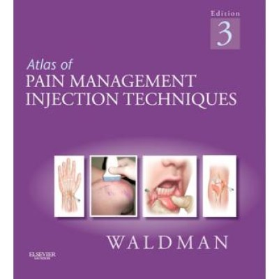 Atlas of Pain Management Injection Techniques, 3rd Edition