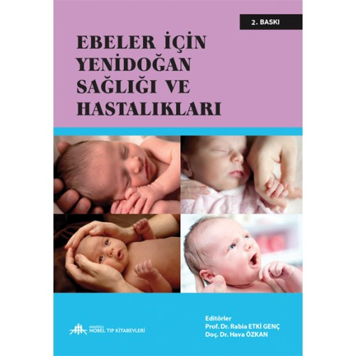 Ebeler İçin Yenidoğan Sağlığı ve Hastalıkları 2.Baskı