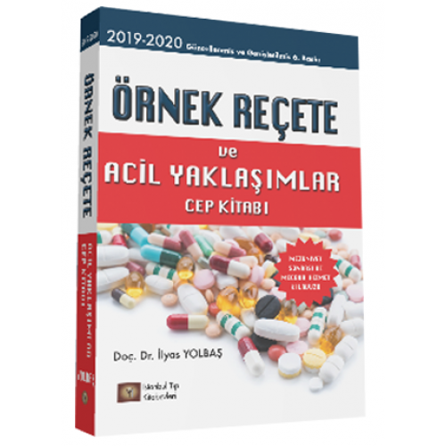 Örnek Reçete ve Acil Yaklaşımlar Cep Kitabı Örnek Reçete ve Acil Yaklaşımlar Cep Kitabı 2019-2020
