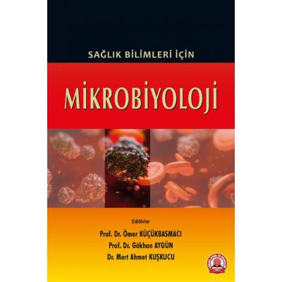 Sağlık Bilimleri İçin Mikrobiyoloji